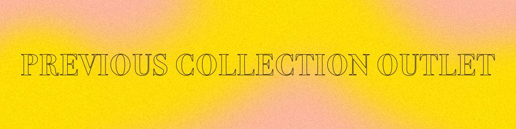 Previous collection outlet